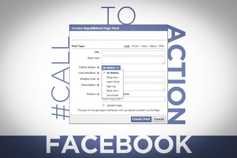 Optimalkan CTA di Facebook Dengan Cara Berikut Ini